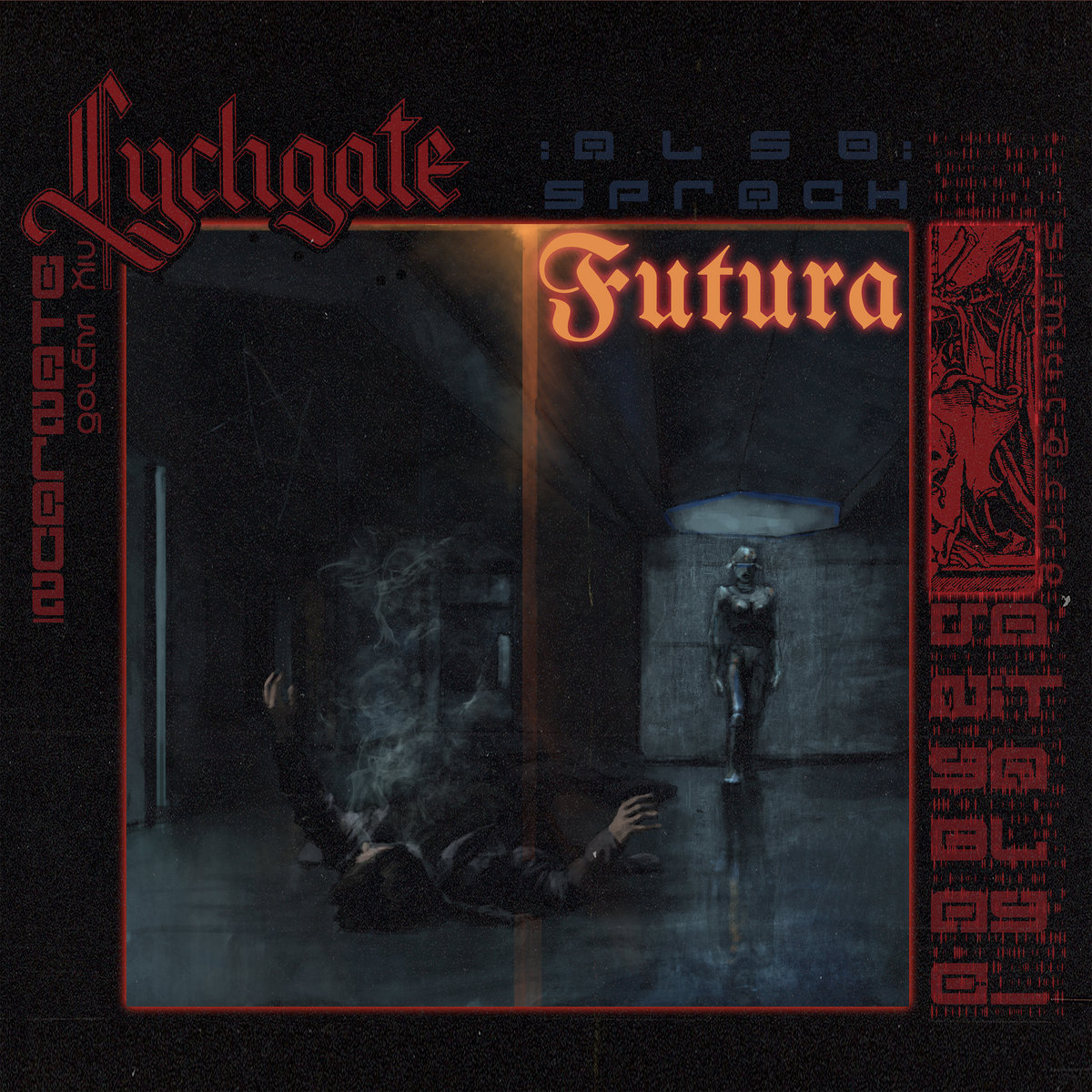 LYCHGATE - Also sprach Futura cover
