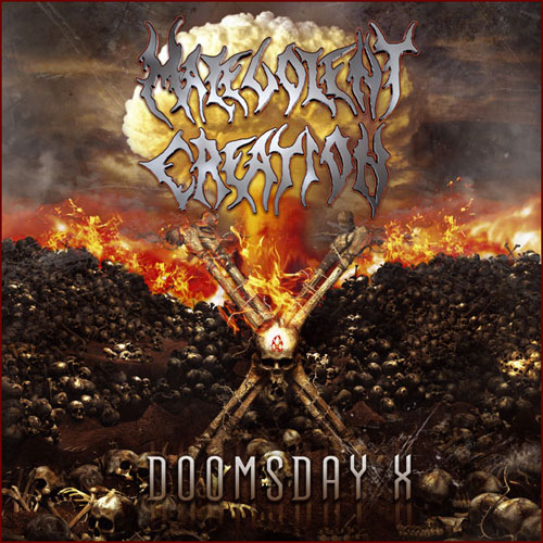 MALEVOLENT CREATION - Doomsday X cover