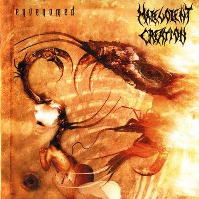 MALEVOLENT CREATION - Envenomed cover