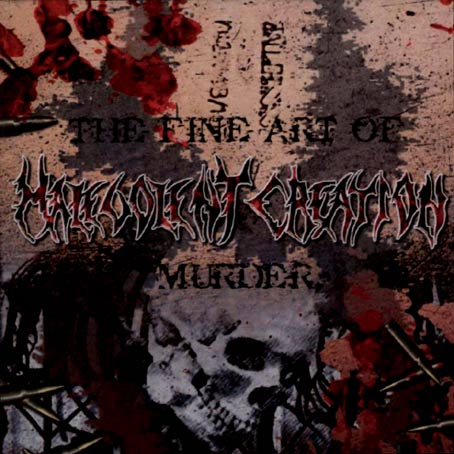 MALEVOLENT CREATION - The Fine Art of Murder cover