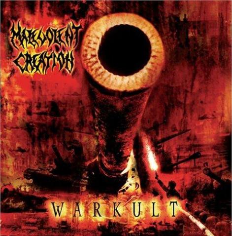 MALEVOLENT CREATION - Warkult cover