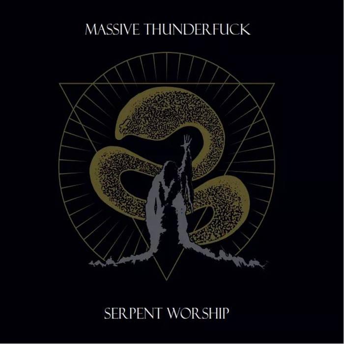 MASSIVE THUNDERFUCK - Serpent Worship cover