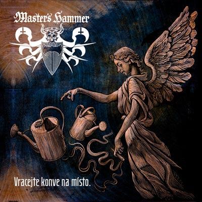MASTER'S HAMMER - Vracejte Konve Na Misto cover