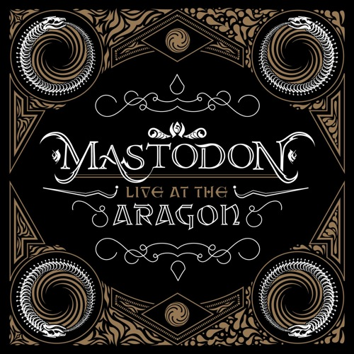 MASTODON - Live At The Aragon cover