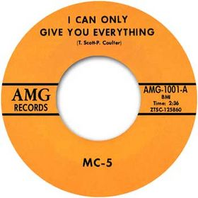 MC5 - I Can Only Give Everything / One Of The Guys cover