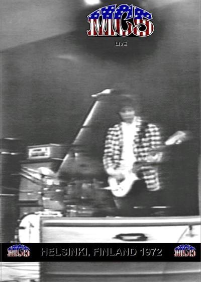 MC5 - Live: Helsinki, Finland 1972 cover