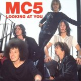MC5 - Looking At You cover