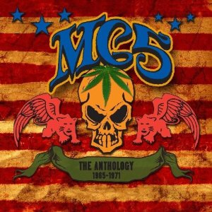 MC5 - The Anthology 1965 - 1971 cover