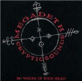 MEGADETH - Cryptic Sounds: No Voices in Your Head cover