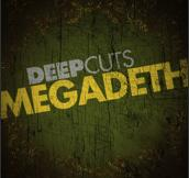 MEGADETH - Deep Cuts cover
