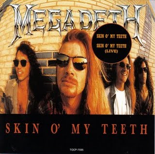 MEGADETH - Skin O'My Teeth cover