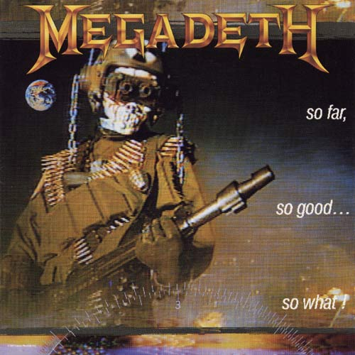MEGADETH - So Far, So Good... So What! cover