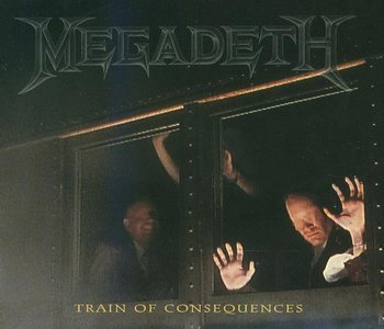 MEGADETH - Train of Consequences cover