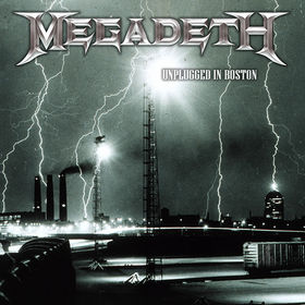 MEGADETH - Unplugged in Boston cover