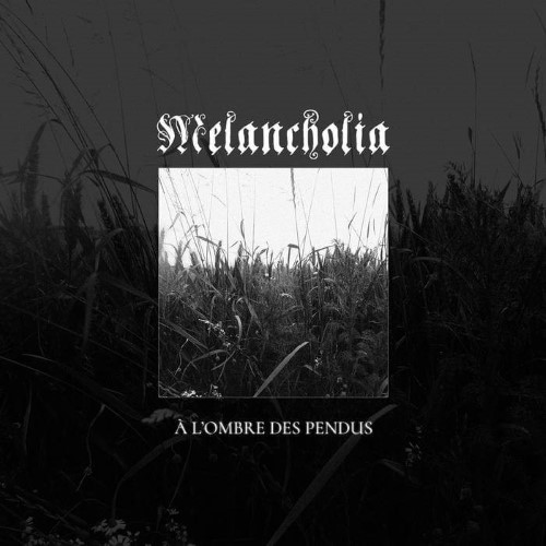 MELANCHOLIA - À l'ombre des pendus cover