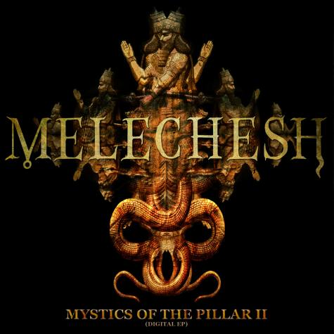 MELECHESH - Mystics of the Pillar II cover