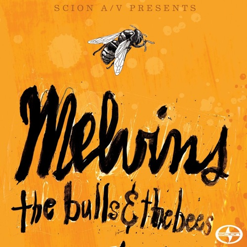 MELVINS - The Bulls & the Bees cover