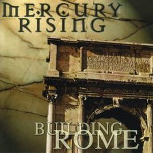 MERCURY RISING - Building Rome cover