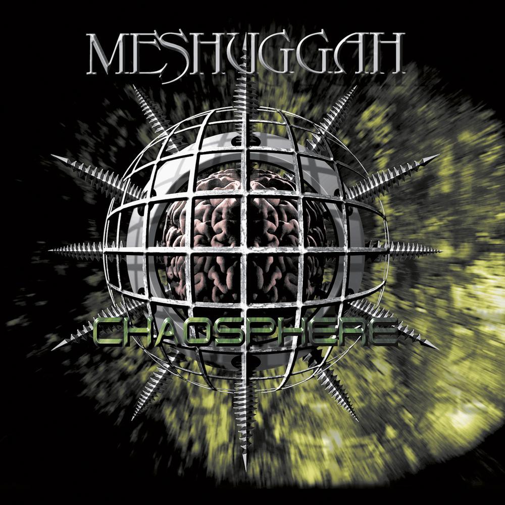MESHUGGAH - Chaosphere cover