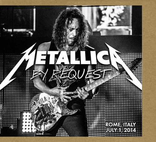 METALLICA - By Request: Rome, Italy - July 1, 2014 cover