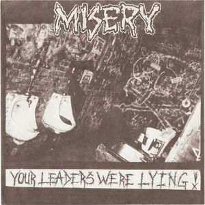 MISERY - Your Leaders Were Lying! cover