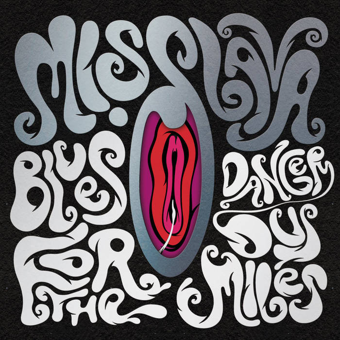 MISS LAVA - Blues for the Dangerous Miles cover