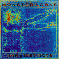 MONSTERWORKS - Man :: Instincts cover