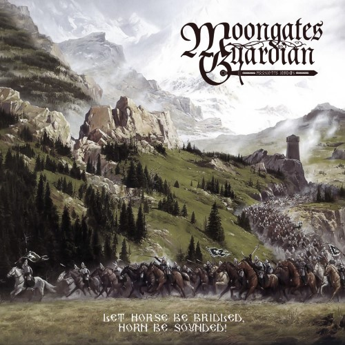 MOONGATES GUARDIAN - Let Horse Be Bridled, Horn Be Sounded! cover
