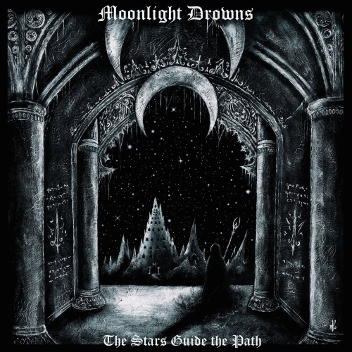 MOONLIGHT DROWNS - The Stars Guide the Path cover