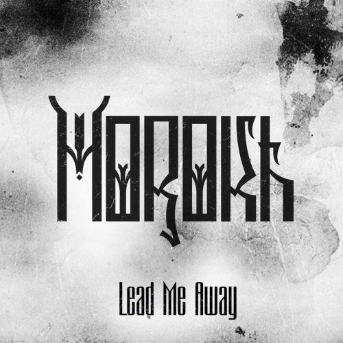 MOROKH - Lead Me Away cover
