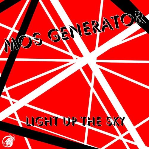MOS GENERATOR - Light Up The Sky cover