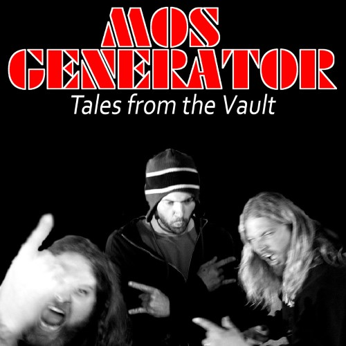 MOS GENERATOR - Tales From the Vault cover