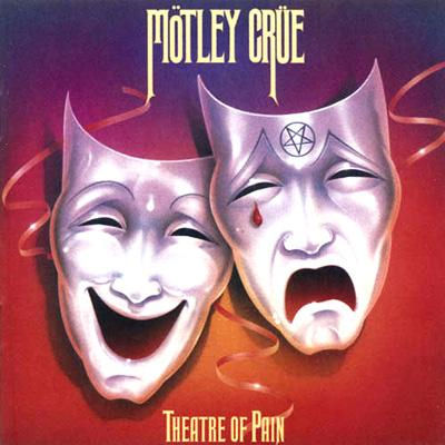 MÖTLEY CRÜE - Theatre Of Pain cover