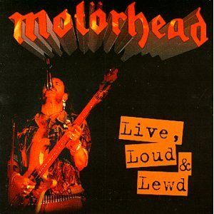 MOTÖRHEAD - Live, Loud and Lewd cover