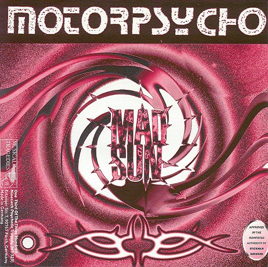 MOTORPSYCHO - Mad Sun / Nobody Likes Me cover