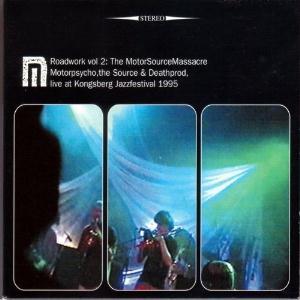 MOTORPSYCHO - Roadwork Vol.2: The MotorSourceMassacre cover