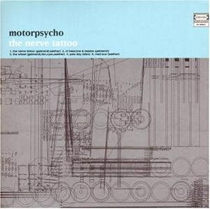 MOTORPSYCHO - The Nerve Tattoo cover