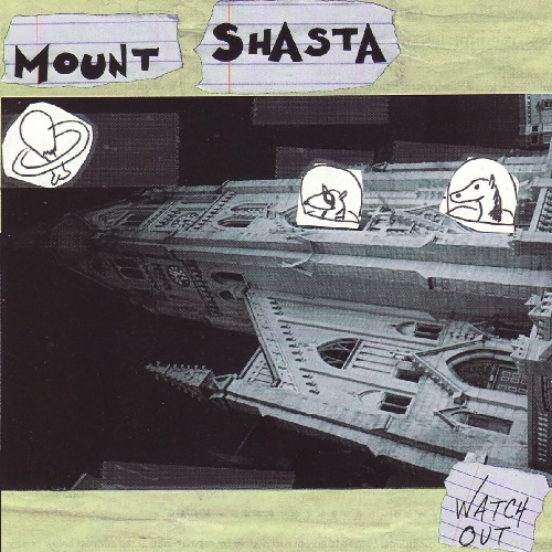 MOUNT SHASTA - Watch Out cover