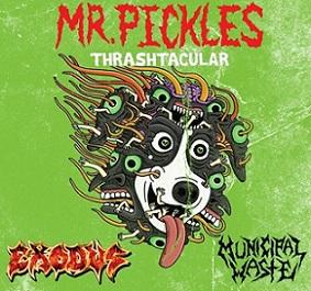 MUNICIPAL WASTE - Mr. Pickles Thrashtacular cover