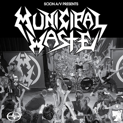 MUNICIPAL WASTE - Scion Presents: Municipal Waste cover
