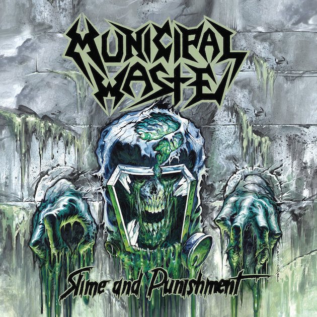 MUNICIPAL WASTE - Slime and Punishment cover