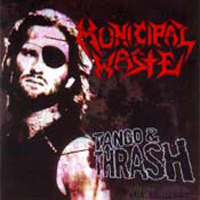 MUNICIPAL WASTE - Tango & Thrash / Monster Ball People Of Earth cover