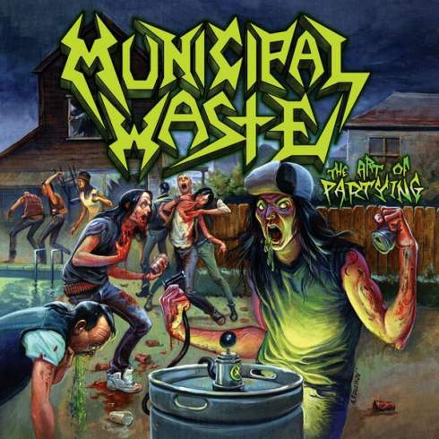 MUNICIPAL WASTE - The Art of Partying cover