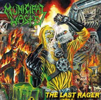 MUNICIPAL WASTE - The Last Rager cover