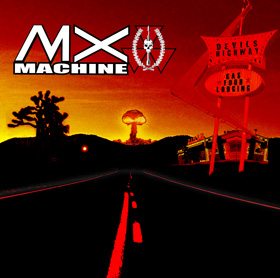 MX MACHINE - Devils Highway cover