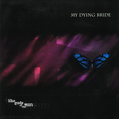 MY DYING BRIDE - Like Gods of the Sun cover