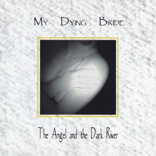 MY DYING BRIDE - The Angel and the Dark River cover