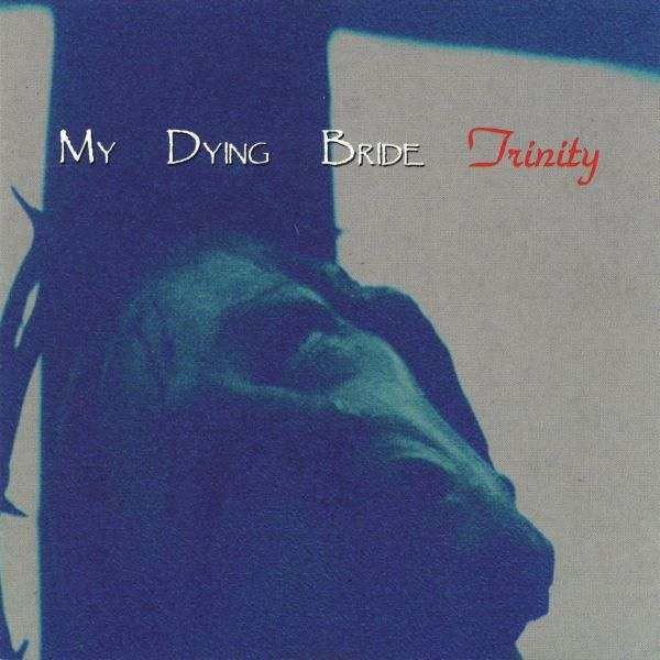 MY DYING BRIDE - Trinity cover