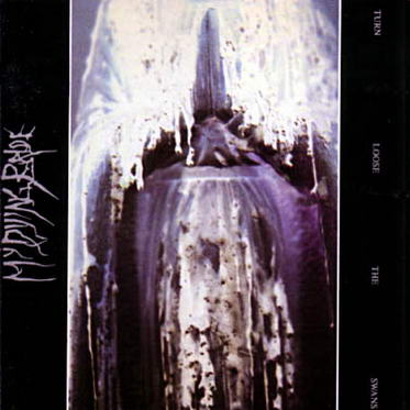 MY DYING BRIDE - Turn Loose the Swans cover 