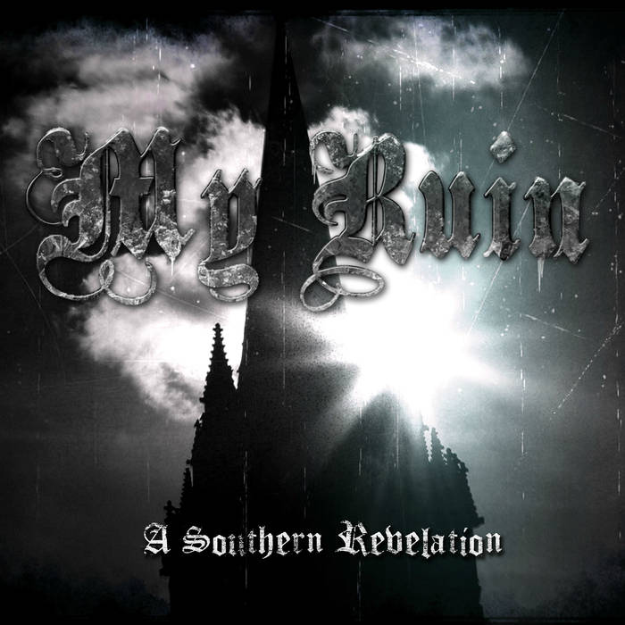 MY RUIN - A Southern Revelation cover
